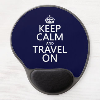 Keep Calm and Travel On Gel Mouse Pad