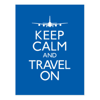 Keep Calm and Travel On Postcard