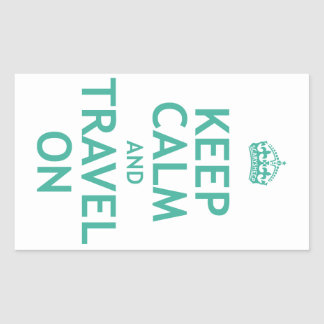 Keep Calm and Travel On Rectangular Sticker