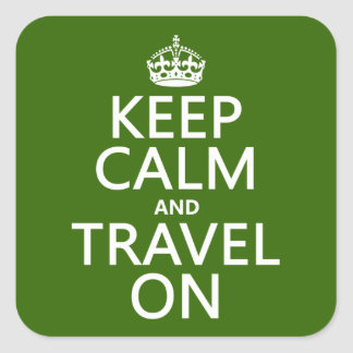 Keep Calm and Travel On Square Sticker