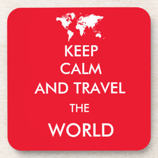 Keep calm and travel the world coaster
