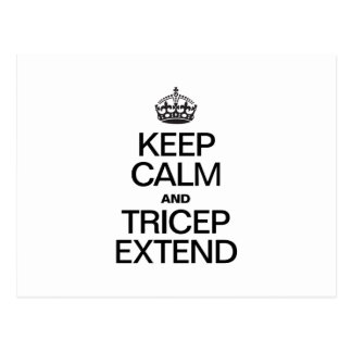 KEEP CALM AND TRICEP EXTEND POSTCARD