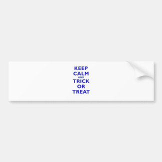 Keep Calm and Trick or Treat Bumper Sticker