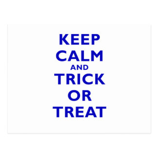 Keep Calm and Trick or Treat Postcard