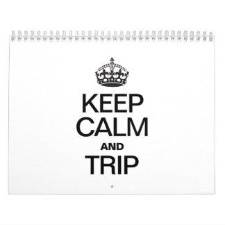 KEEP CALM AND TRIP CALENDAR