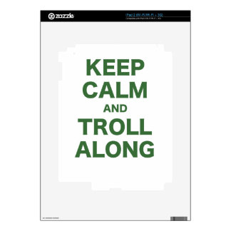 Keep Calm and Troll Along Decals For iPad 2