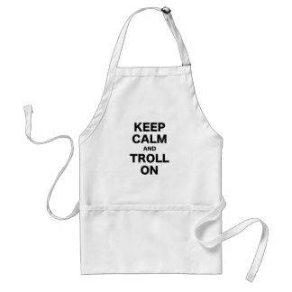 Keep Calm and Troll On Adult Apron