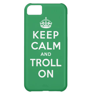 Keep Calm and Troll On iPhone 5C Case