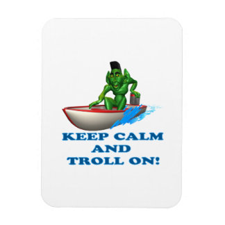 Keep Calm And Troll On Flexible Magnets