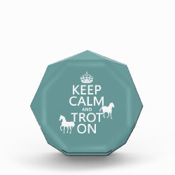 Small Acrylic Octagon Award with Keep Calm and Trot On design