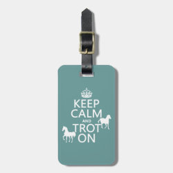 Small Luggage Tag with leather strap with Keep Calm and Trot On design