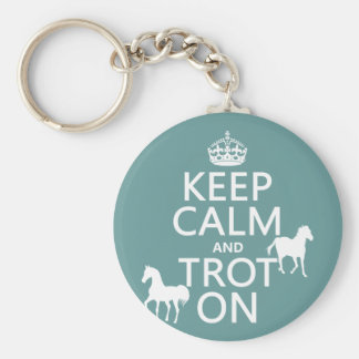 Keep Calm and Trot On - Horses - All Colors Basic Round Button Keychain