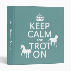 Avery Signature 1' Binder with Keep Calm and Trot On design