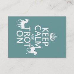 with Keep Calm and Trot On design