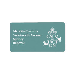 Address Label with Keep Calm and Trot On design