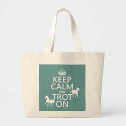 Jumbo Tote Bag with Keep Calm and Trot On design