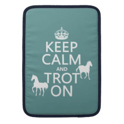 Macbook Air Sleeve with Keep Calm and Trot On design