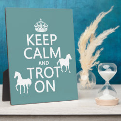 Photo Plaque 8' x 10' with Easel with Keep Calm and Trot On design