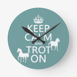 Medium Round Wall Clock with Keep Calm and Trot On design