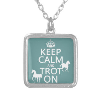 Keep Calm and Trot On - Horses - All Colors Silver Plated Necklace