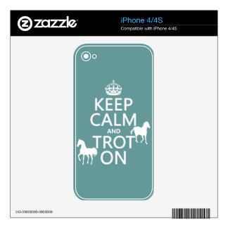 Keep Calm and Trot On - Horses - All Colors Skins For iPhone 4