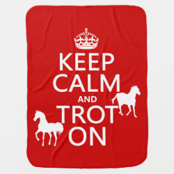 Baby Blanket with Keep Calm and Trot On design