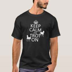 Men's Basic Dark T-Shirt with Keep Calm and Trot On design