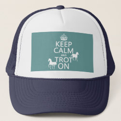 Trucker Hat with Keep Calm and Trot On design