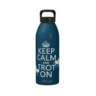 Keep Calm and Trot On - Horses - All Colors Water Bottles