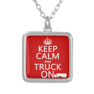 Keep Calm and Truck On (in any color) Silver Plated Necklace