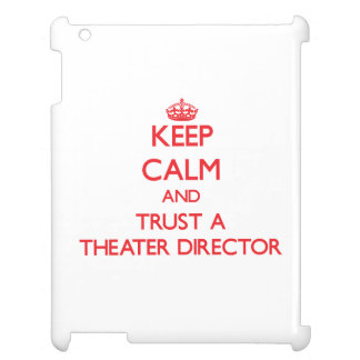 Keep Calm and Trust a aater Director Cover For The iPad 2 3 4