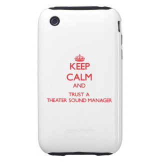 Keep Calm and Trust a aater Sound Manager iPhone 3 Tough Cover