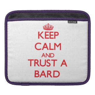 Keep Calm and Trust a Bard iPad Sleeves