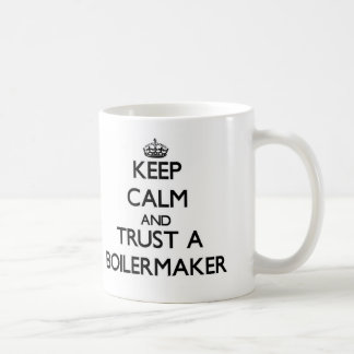 Keep Calm and Trust a Boilermaker Mugs