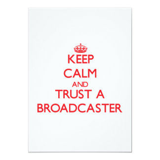 Keep Calm and Trust a Broadcaster Invitation