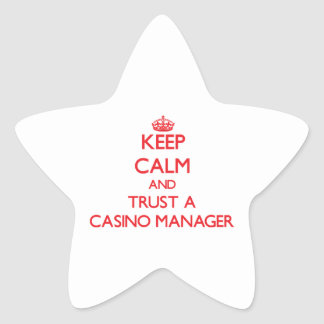Keep Calm and Trust a Casino Manager Star Sticker