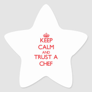 Keep Calm and Trust a Chef Star Stickers