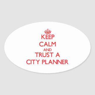 Keep Calm and Trust a City Planner Sticker