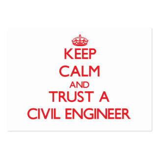 Keep Calm and Trust a Civil Engineer Large Business Cards (Pack Of 100)