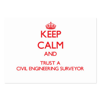Keep Calm and Trust a Civil Engineering Surveyor Large Business Cards (Pack Of 100)