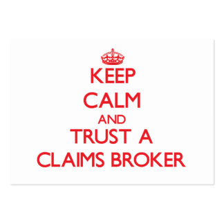 Keep Calm and Trust a Claims Broker Business Card
