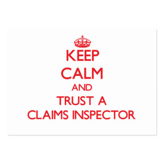 Keep Calm and Trust a Claims Inspector Business Cards