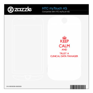 Keep Calm and Trust a Clinical Data Manager HTC myTouch 4G Skins