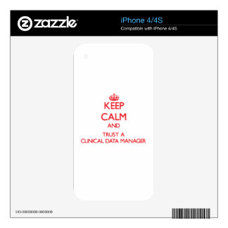 Keep Calm and Trust a Clinical Data Manager iPhone 4 Decal