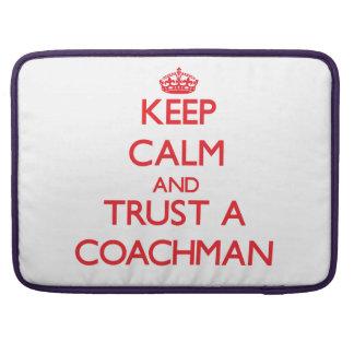 Keep Calm and Trust a Coachman Sleeve For MacBooks