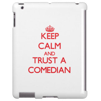 Keep Calm and Trust a Comedian