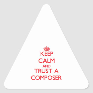 Keep Calm and Trust a Composer Sticker