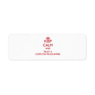 Keep Calm and Trust a Computer Programmer Return Address Label