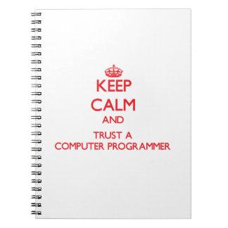 Keep Calm and Trust a Computer Programmer Journals