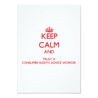 Keep Calm and Trust a Consumer Rights Advice Worke Custom Announcements